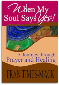 When My Soul Says Yes ebook